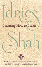 Learning How to Learn - Idries Shah